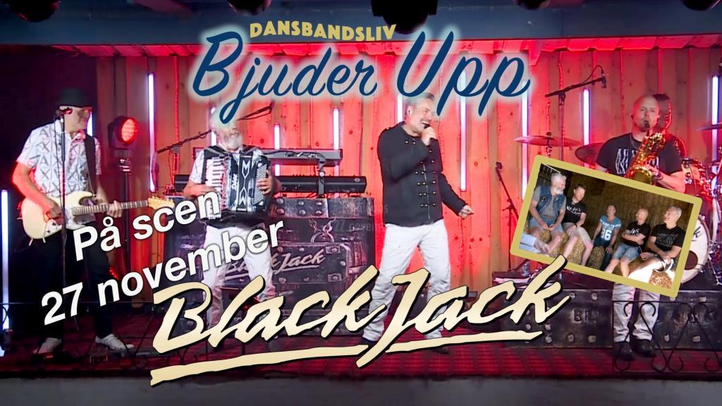 """Dansbandsliv """"Bjuder upp"""" - Black Jack"""