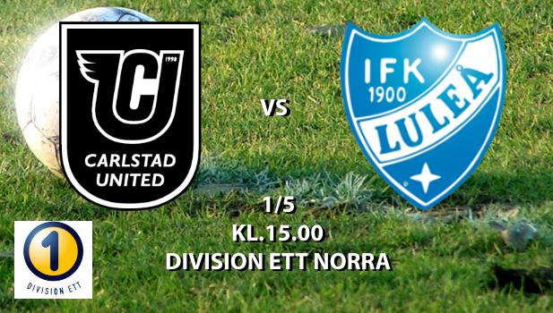 CARLSTAD UNITED BK - IFK LULEÅ 1 maj 15:00