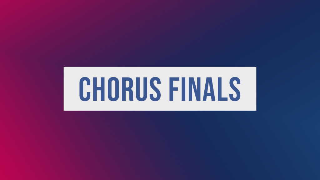 Chorus Finals 2019