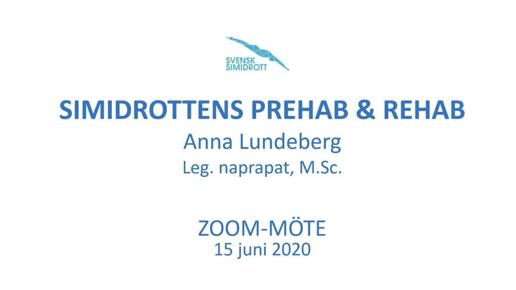 Simidrottens prehab & rehab. 2020-06-16