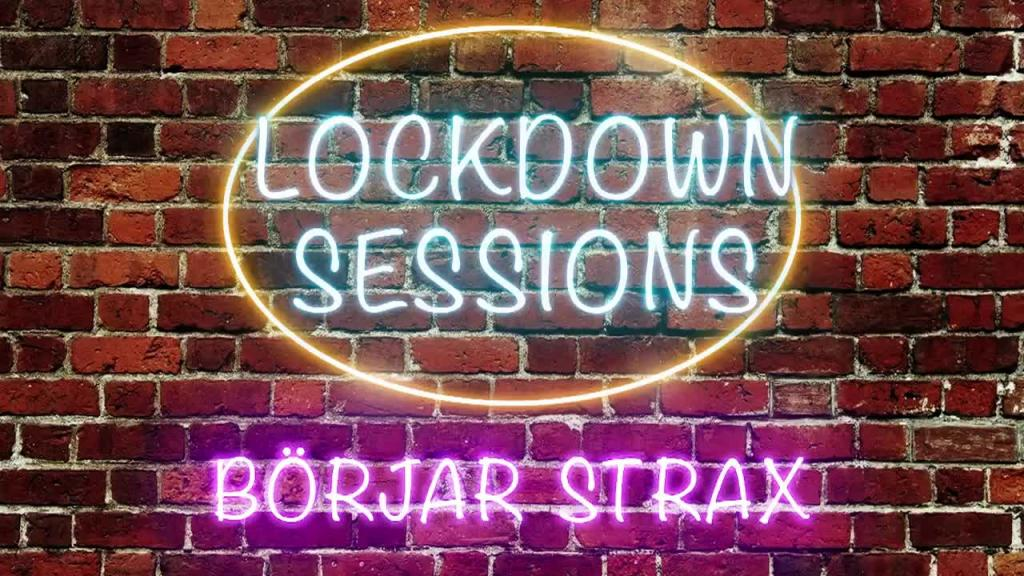 Lockdown Sessions - 27 May 18:59 - 20:27