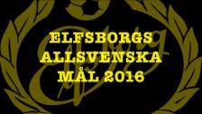IF Elfsborgs Allsvenska Mål 2016