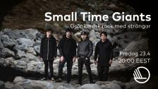 Small time giants