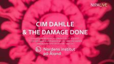 Cim Dahlle & The Damage Done