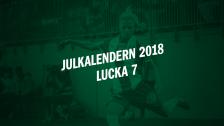 Julkalendern 2018 - Lucka 7