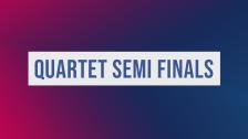 Quartet Semi Finals 2019