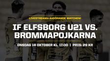 U21: IF Elfsborg – Brommapojkarna (Avgörande match om SM–final)